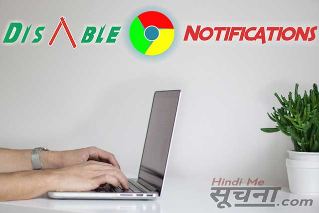 how to stop notifications in chrome